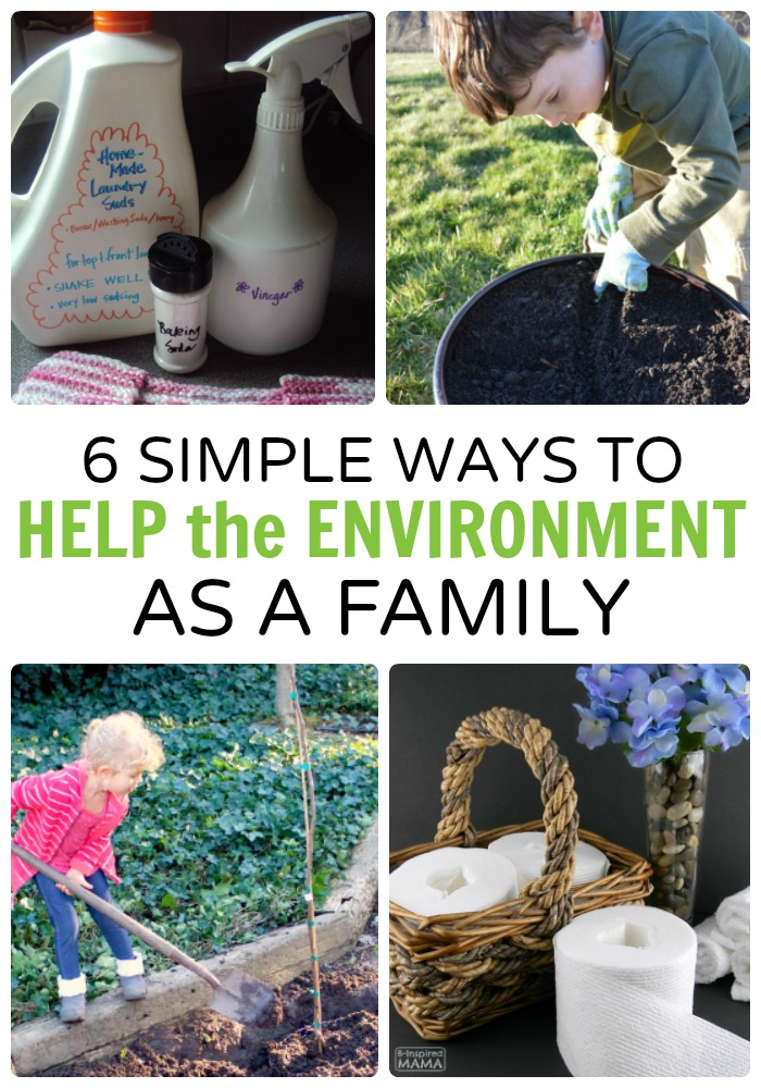 6 Simple Ways to Help the Environment - as a Family - at B-Inspired Mama