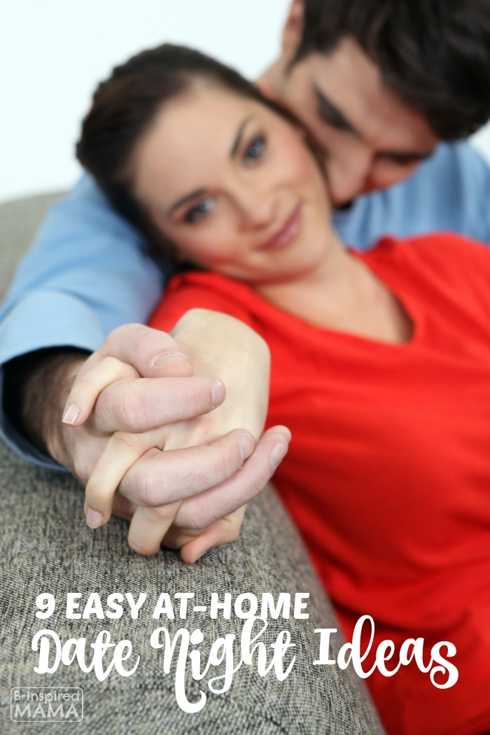 9 Easy At Home Date Night Ideas - For After the Kids are in Bed