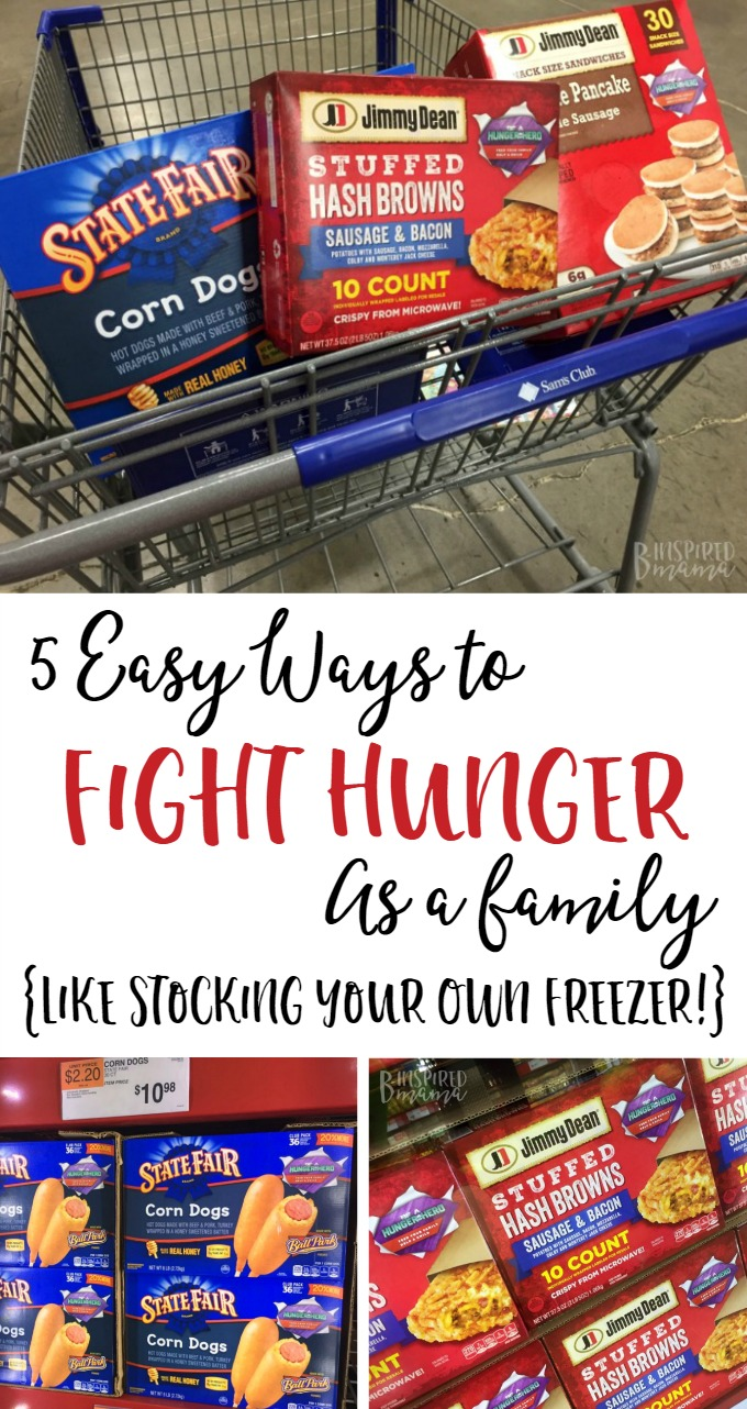 5 Easy Ways to Fight Hunger as a Family - Like Stocking YOUR own Freezer - B-Inspired Mama