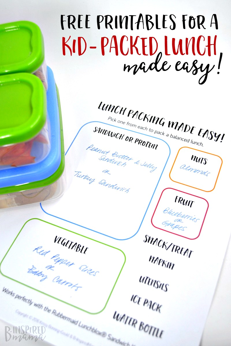 Some FREE Printables to make sure your Kid-Packed Lunch get done on time and is a balanced meal, too - at B-Inspired Mama