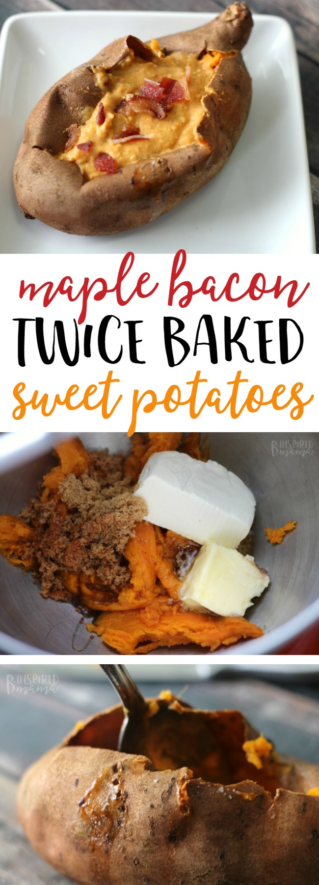 Maple Bacon Twice Baked Sweet Potato Recipe - Perfect for a Fall Meal Side Dish - at B-Inspired Mama