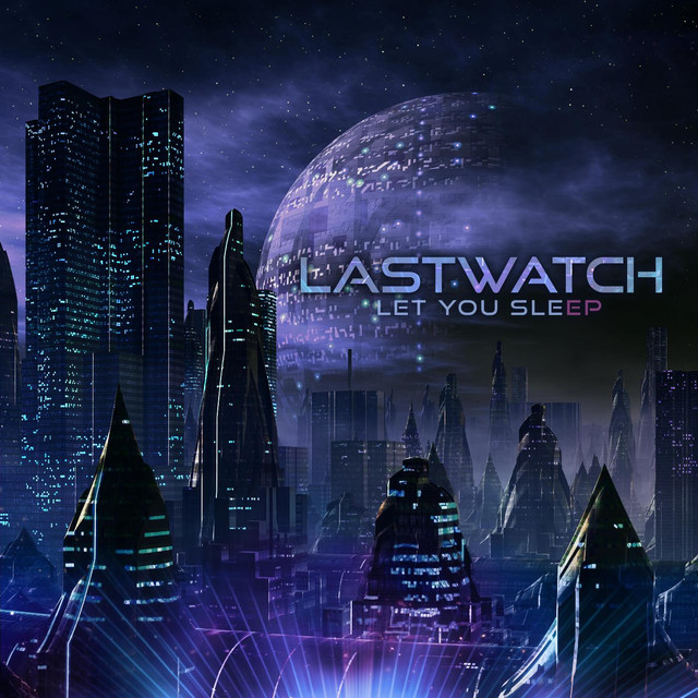 Lastwatch – Let You Sleep EP