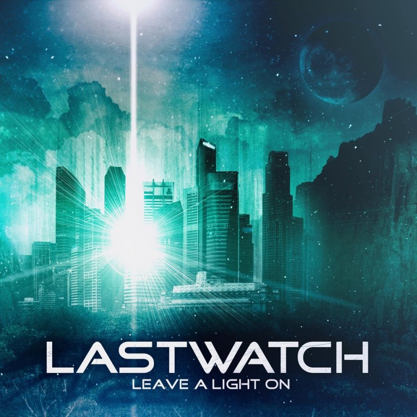 Lastwatch – Leave a Light On