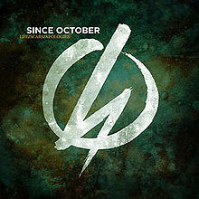 Since October – Life, Scars, Apologies