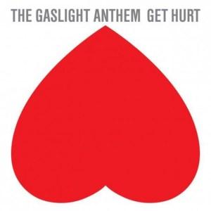 The-Gaslight-Anthem-Get-Hurt