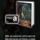 Win 1 of 2 $10 Amazon Gift Cards or eBook from Author, LA Kirk! {WW} (9/6)