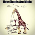 How Clouds are Made?