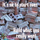 Build what you really want