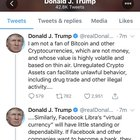 "Trump: ""I am not a fan of Bitcoin and other Cryptocurrencies, which are not money, and whose value is highly volatile and based on thin air."""