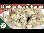 Chicken Bacon Ranch Casserole with Pepper Jack Cheese – Low Carb Keto Casserole Recipe