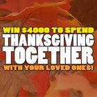 Win $4,000 cash for Thanksgiving Together! {US} (11/22/18)