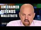 "Jim Cramer passionately defends Wall Street Bets and says SEC prosecution will never work because ""We Like The Stock"" is a perfect legal defense."