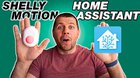 Home Assistant Shelly Motion MQTT & NATIVE Integration (VIDEO TUTORIAL)