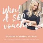 Win A $60 Gift Voucher To Spend At Bamboo Village! (06/07/2017) {ww}