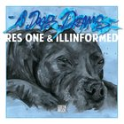 [FRESH ALBUM] Res One & Illinformed - A Dog's Dreams