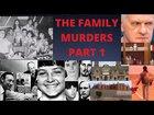 Family Murders Part 1