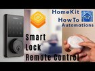 HomeKit HowTo: Smart Lock Remote Control Automations