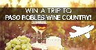 Enter To Win A Dream Getaway for 2 to Paso Robles, CA Wine Country! {US} 6/30/17