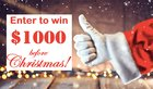 Enter to win $1000 Before Christmas! {US}(12/22/2018)
