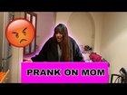 Funny Prank On Mum