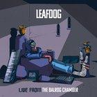 [FRESH] Leaf Dog - Live From The Balrog Chamber