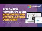 Power Apps Layout containers to make responsive Power Apps