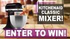 Win a Kitchen Aid mixer {US CA UK AU NZ} (06/06/2017)