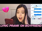 Song Lyric Prank on Boyfriend *I Cant Believe Him* | Casandra Trejo