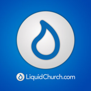 Liquid Church Droplet