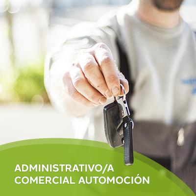 ADMINISTRATIVO/A COMERCIAL AUTOMOCIÓN