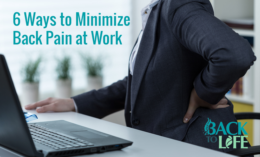 6 Ways to Minimize Back Pain at Work