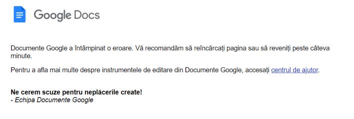 Eroarea întâmpinată la ora prânzului în Google Docs. P.S.: ea încă există.