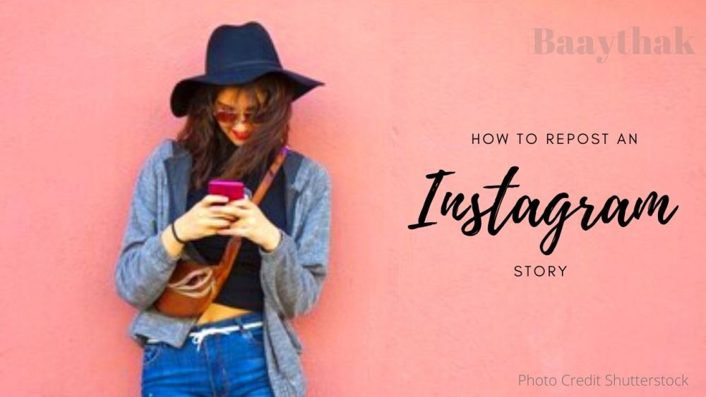 How to repost Instagram posts - Baaythak