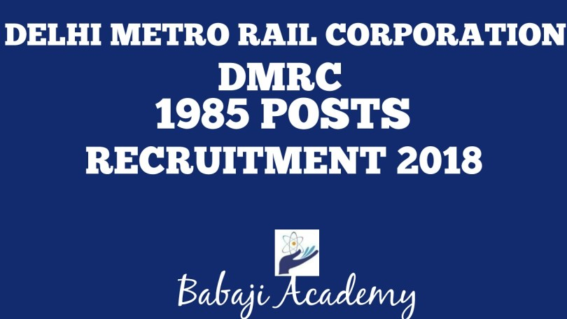 DMRC RECRUITMENT 2018- Babaji Academy