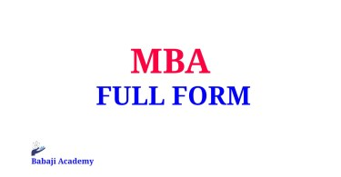 MBA Full Form, Full Form of MBA, What is the meaning of MBA