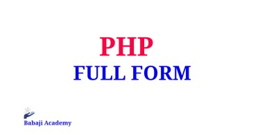 PHP Full Form, What is the meaning of PHP, What does PHP Stands For