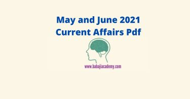 May 2021 Current Affairs Pdf: June 2021 Current Affairs pdf download in Hindi and English
