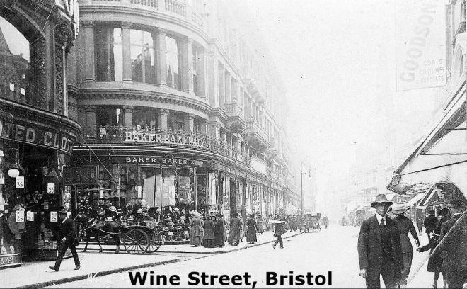 Wine Street, Bristol (Jones & Co is past Baker Brothers)