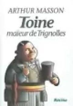 Toine Maïeur De Trignolles