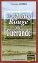 Le mulon rouge de Guérande