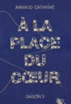 Livres Couvertures de À La Place Du Coeur, Tome 3