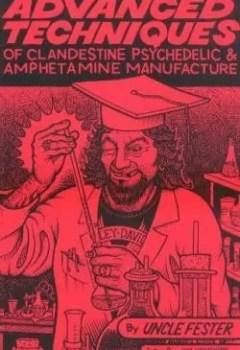 Livres Couvertures de Advanced Techniques Of Clandestine Psychedelic & Amphetamine Manufacture (2nd Ed.)