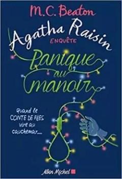 Livres Couvertures de Agatha Raisin Enquête, Tome 10 : Panique Au Manoir