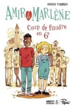 Livres Couvertures de Amir Et Marlène   Coup De Foudre En 6e