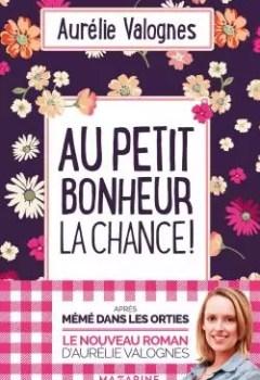 Livres Couvertures de Au Petit Bonheur La Chance !