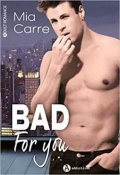 Livres Couvertures de Bad For You