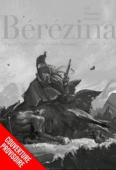 Livres Couvertures de Bérézina, Tome 3 :  La Neige