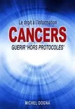Livres Couvertures de Cancers, Guérir Hors Protocoles