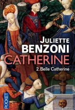 Catherine, Tome 2 : Belle Catherine (Double Tome)