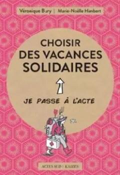 Livres Couvertures de Choisir Des Vacances Solidaires